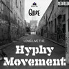 Long Live the Hyphy Movement- Mixtape