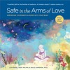 Song Of The Ancestors - from Safe in the Arms of Love: Deepening the Essential Bond with Your Baby