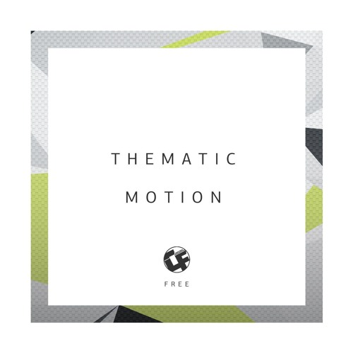 Thematic - Motion [CFF001] Download Free