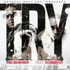 Try (feat. Roberto)- Mic Burner