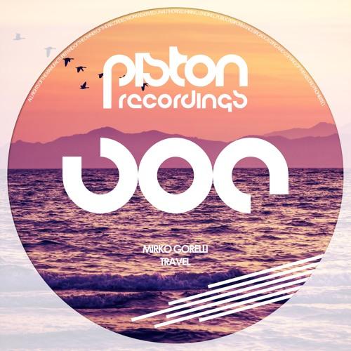 Mirko Gorelli - Travel (Piston Recordings) - PREVIEWS
