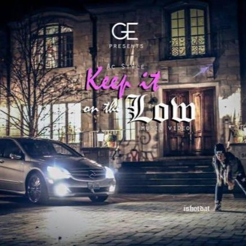 Keep it on the low by AcStyle