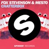 Fox Stevenson & Mesto - Chatterbox (Preview) [OUT NOW]