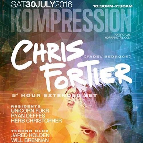 Chris Fortier @ Kompression New Orleans - July 30, 2016 (5 Hour set)