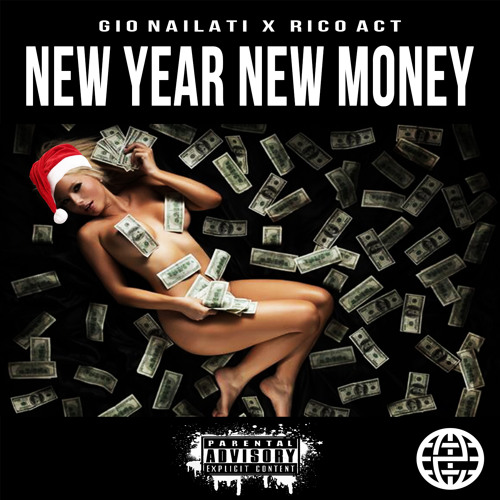 Gio Nailati - New Year New Money (feat. Rico Act) [Electrostep Network EXCLUSIVE]