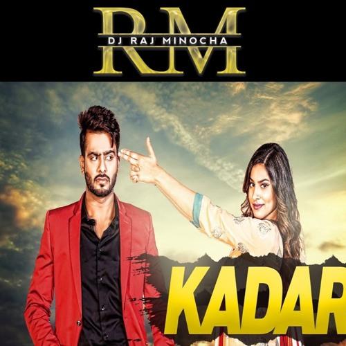 KADAR - DJ Raj Minocha Dhol Remix Ft Mankirt Aulakh by DJ