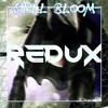 Still Bloom - Redux