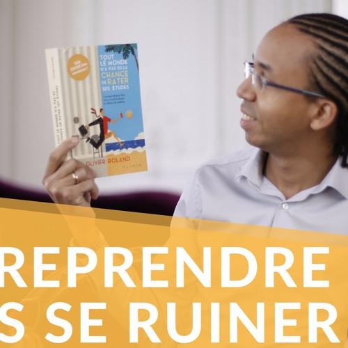 1036 - Entreprendre sans se ruiner !