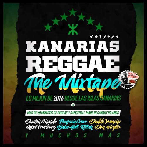 KANARIAS REGGAE & LAVA SOUND - THE MIXTAPE 2016