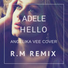 Adele - Hello (Angelika Vee Cover) (R.M Remix) //Free Download//