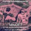 Best psytrance songs mixed by psytrance dj duo Major 7 - Listen to full mix at Pocketbeat