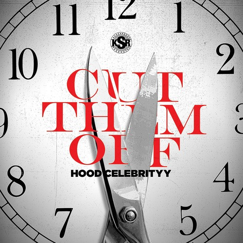 CUT THEM OFF - HoodCelebrityy(Produced by DJSwanQo)