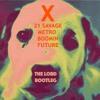 X (21 Savage, Metro Boomin, Future) [The Lord Bootleg]