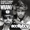 Everything She Wants (Scotty Boy Remix) - Wham!