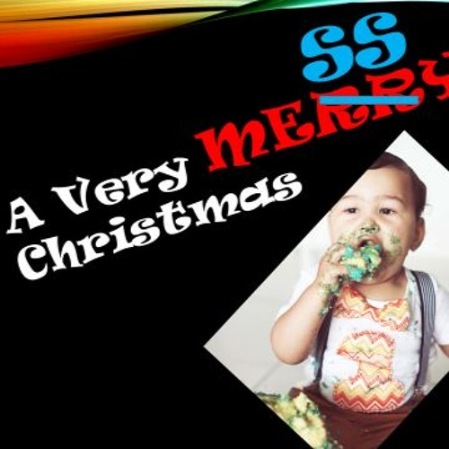 SERMON: A Very MESSY Christmas