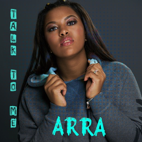 ARRA - Talk To Me Feat. Psycho Produced By Jay Urban