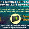 Como Fazer O Download Do Pro AdFree APK TubeMate 2.2.6 Downloader