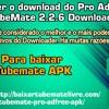 Como Fazer O Downloader Pro AdFree APK TubeMate 2.2.6 Baixar