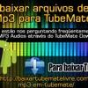 Como baixar arquivos de áudio Mp3 para TubeMate?.mp3