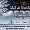 Como baixar arquivos de áudio Mp3 via TubeMate?.mp3