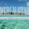 T-Jay & Ali Ft Ozlam & Chucki Juice - Meri Alotau [PNG MUSIC 2017]