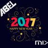 Mix Año Nuevo 2017  - Abel Dj
