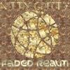 Nitty Gritty - Woke Up