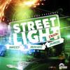 Street Light Riddim [MS]MIXXX
