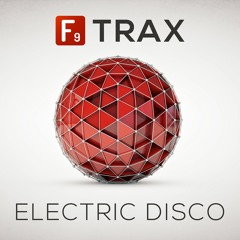 F9 TRAX Electric Disco - Philly Demo