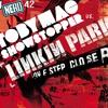 One Step Showstopper (TobyMac vs Linkin Park)