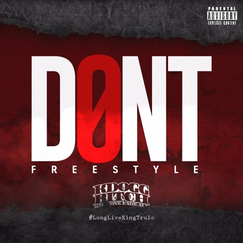 Don't (Freestyle)