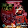 8. HoodRich Kory - Im The One Ft. Max Mula (Prod. MulaHouse) #ReallyMeanIt