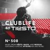 ClubLife by Tiësto Podcast 508 - First Hour