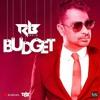 Ravi B - Budget [DJ Rickster]