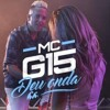 Deu Onda - Mc G15 mp3