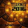 DJ UNDERTAKER YEARMIX 2016 (YEARMIX ONLY)