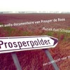 Prosperdorp / documentaire