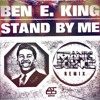 Ben E. King - Stand By Me (Manic Science remix)
