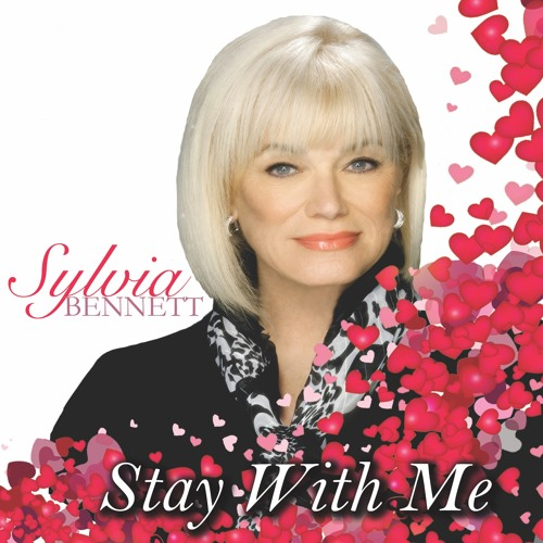 Sylvia Bennett - Stay With Me