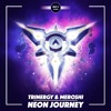 Trinergy & Meroshi - Neon Journey [DROP IT NETWORK EXCLUSIVE]
