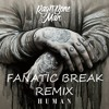 Fanatic Break -Rag'n'Bone Man - Human