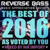 Reverse Bass Music Appreciation Society - Best Of 2016 Mix