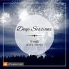 EP #002 - Deep Sessions (REVEILLON MIX)