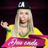 Deu Onda - Thascya Remix