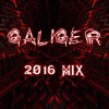 GALIGER- best songs of 2016 mix