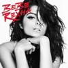 Bebe Rexha - Kiss Me (Like Tonight We're Gonna Die)