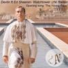 Devlin Ft Ed Sheeran- Watchtower (2Ni Remix)