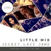 Secret Love Song Little Mix Cover By Nirvana Jazzy Ft DC RMX