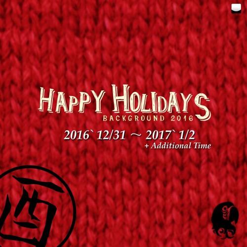 HAPPY HOLIDAYS 2016 (適当) Sample
