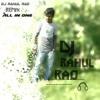 Ache din aaye modi ( Dj Rahul Rao )